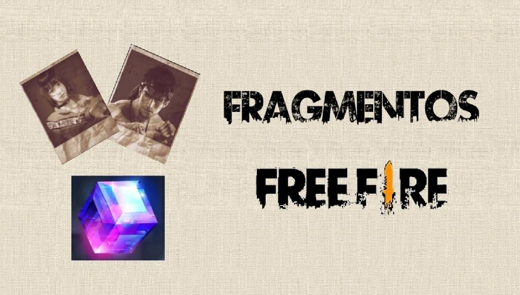 fragmentos de free fire tipos y como conseguirlos